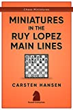 Miniatures in the Main Line Ruy Lopez