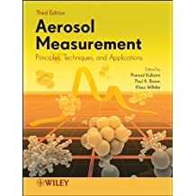 Aerosol Measurement: Principles, Techniques, and Applications