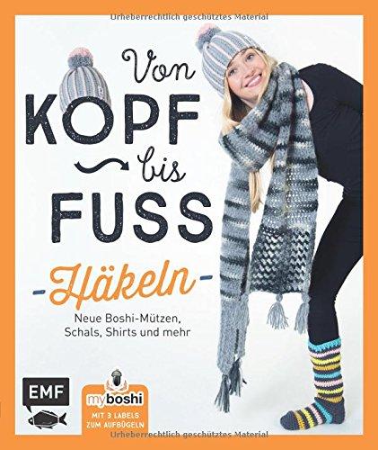 MyBoshi. Von Kopf bis Fuß - häkeln: Neue Boshis, Schals, Socken und mehr (Taschenbuch)