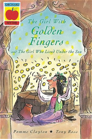 The girl with golden fingers ; The girl who lived under the Sea