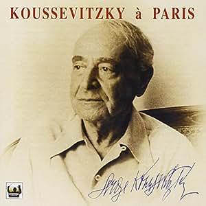 Koussevitzky A Paris [Import anglais]