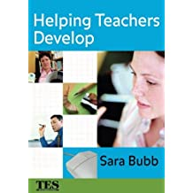 Helping Teachers Develop