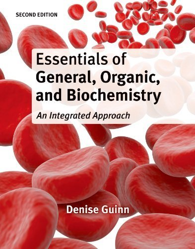 Essentials of General, Organic, and Biochemistry 2nd by Guinn, Denise (2014) Hardcover