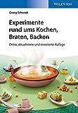Experimente rund ums Kochen, Braten, Backen - Georg Schwedt