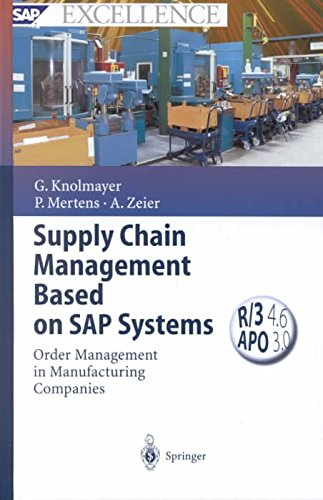 [(Supply Chain Management Based on SAP Systems : Order Management in Manufacturing Companies)] [By (author) Gerhard Knolmayer ] published on (February, 2002) par Gerhard Knolmayer