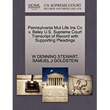 Pennsylvania Mut Life Ins Co V. Beley U.S. Supreme Court Transcript of Record with Supporting Pleadings