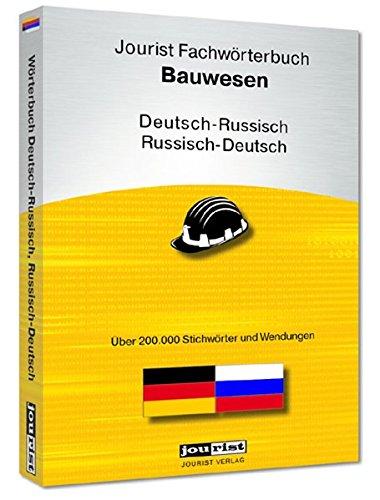 Jourist Fachwörterbuch Bauwesen Russisch-Deutsch/Deutsch-Russisch, 1 CD-ROM Über 200.000 Wörter und Wendungen. Für Windows XP, Vista, 7, 8