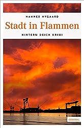 Stadt in Flammen (Hinterm Deich Krimi)