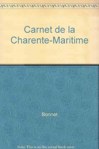 Carnet de la Charente-Maritime par Laurent Bonnet