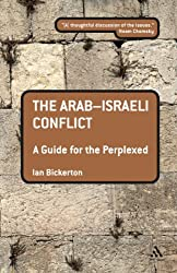 The Arab-Israeli Conflict: A Guide for the Perplexed (Guides for the Perplexed)