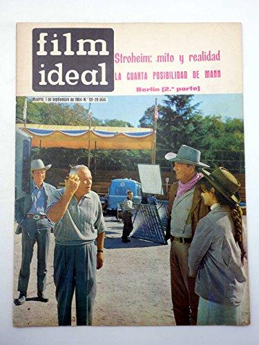 REVISTA FILM IDEAL 151. STROHEIM MITO Y REALIDAD, LA CUERTA POSIBILIDAD DE MANN. CINE