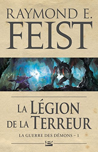 La Guerre des démons T01 La Légion de la terreur