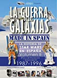 La guerra de las galaxias. Made In Spain - Volumen 2