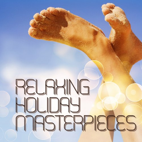 Relaxing Holiday Masterpieces ...