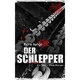 Der Schlepper - Thriller (Simon Stark Reihe 4)