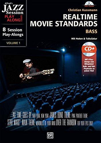Realtime Movie Standards - Bass: 8 Session Play-alongs von Film-Soundtracks für Bassisten