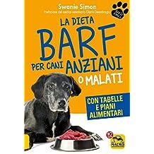 La dieta Barf per cani anziani o malati (Qua la zampa)