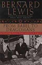 From Babel to Dragomans: Interpreting the Middle East by Bernard Lewis (2004-05-02)