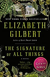 The Signature of All Things: A Novel (English Edition)