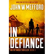 IN Defiance (An Ivy Nash Thriller, Book 1) (Redemption Thriller Series 7) (English Edition)