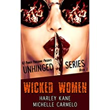 Wicked Women (Unhinged Series Book 1) (English Edition)