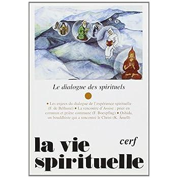 La vie spirituelle numéro 731 Juin 1999 Le dialogue des spirituels
