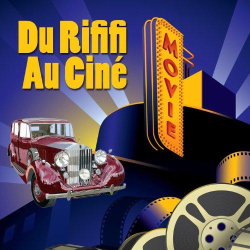 Du Rififi Au Ciné Cine Digital Master