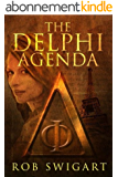 The Delphi Agenda: Lisa Emmer Historical Thriller #1 (The Lisa Emmer Series) (English Edition)