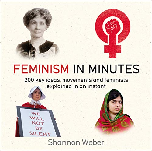 Feminism in Minutes (English Edition)