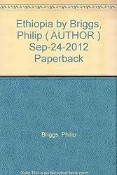 [ Ethiopia ] By Briggs, Philip ( Author ) Sep-2012 [ Paperback ] Ethiopia