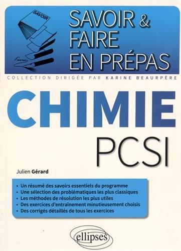 Savoir & Faire en Prépas Chimie PCSI par Julien Gérard
