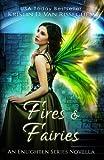 Fires & Fairies (Enlighten Series)