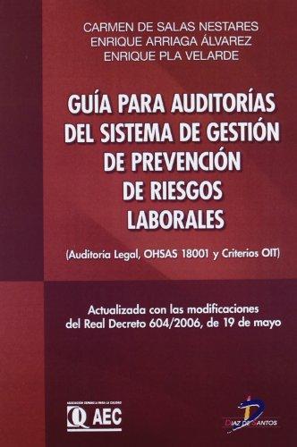 Guía para auditorías del sistema de gestión de prevención de riesgos laborales