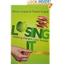 Losing It !: Making Weight Loss Simple