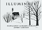 Illuminate by Margaret Gibson Simon (2013-10-02)