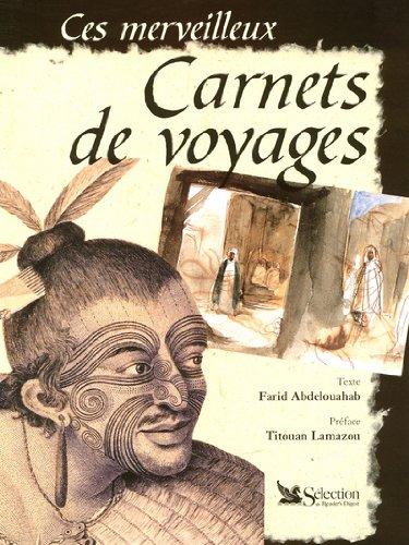 Vignette du document Ces merveilleux carnets de voyages