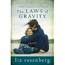The Laws of Gravity by Liz Rosenberg (2013-05-07)