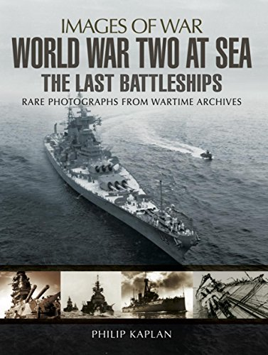 world-war-two-at-sea-the-last-battleships-images-of-war