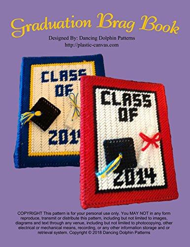 Graduation Brag Book: Plastic Canvas Pattern (English Edition) (Graduation Cap Diy)