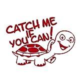Catch Me If You Can! Aufkleber Schildkröte FUN Turtle Sticker Autoaufkleber (ROT)