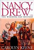 The Wedding Day Mystery (Nancy Drew Book 136)