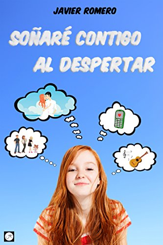 Soñaré contigo al despertar par Javier Romero