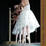 Music For Ballet Class Vol. 2