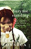 Front cover for the book Bury Me Standing: The Gypsies and Their Journey by Isabel Fonseca