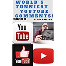 Memes: World's Funniest YouTube Comments! Book 3 (Memes, Jokes, Tumblr, YouTube, Facebook) (English Edition)