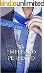 EL EMPLEADO PERFECTO