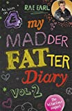 My Madder Fatter Diary-