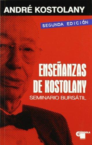 Portada del libro Enseñanzas de kostolany - seminario bursatil