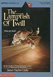 Lampfish of Twill: What Are They? by Janet Taylor Lisle (1995-08-05)