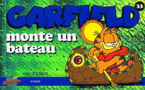 Garfield, tome 33 : Garfield monte un bateau
